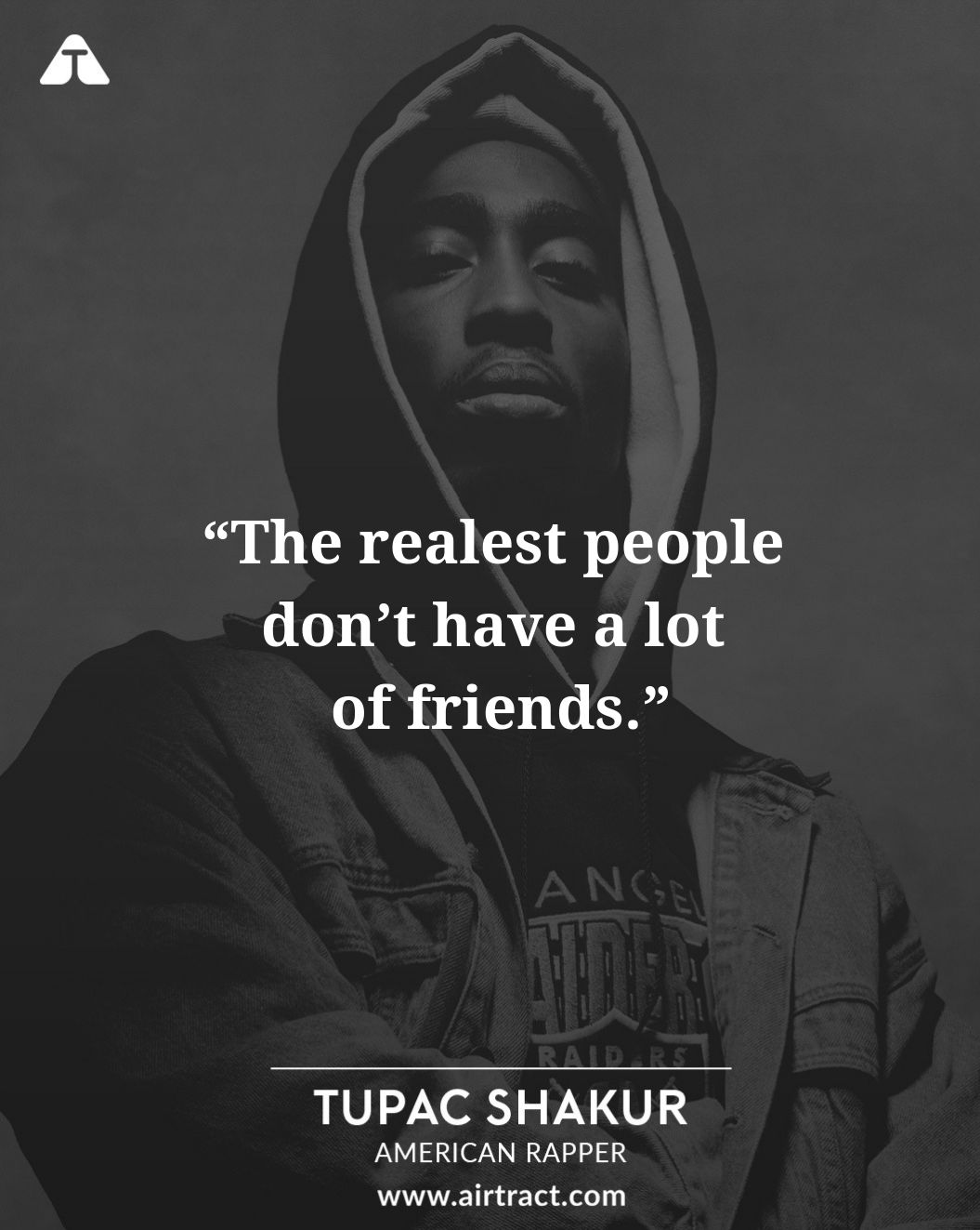 20 Tupac Shakur Quotes About Life Love Friends Airtract
