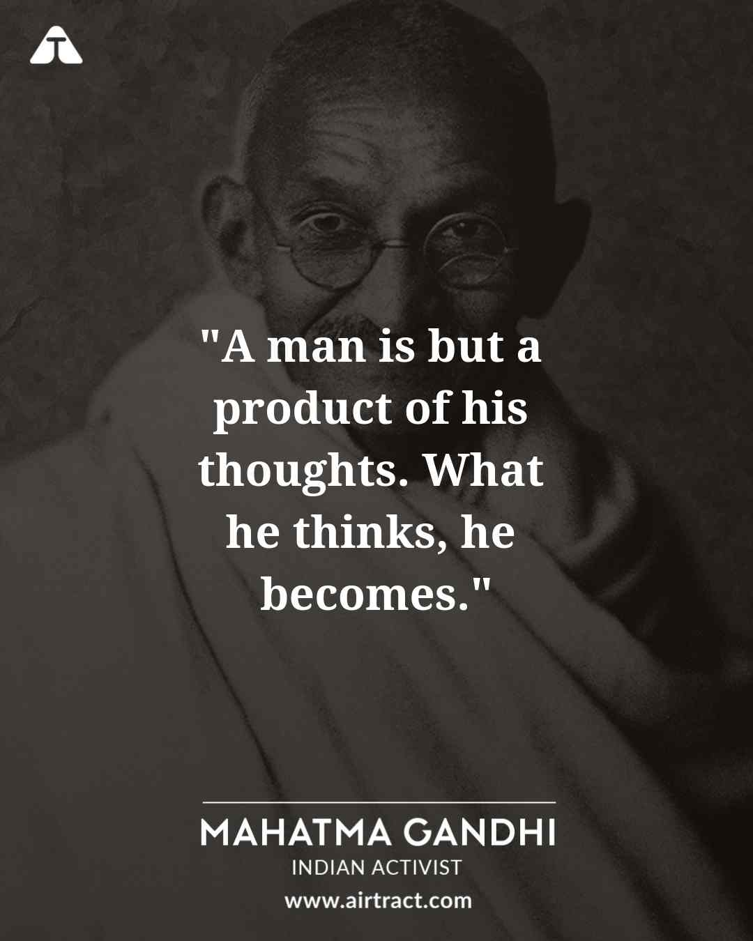 20 Inspiring Mahatma Gandhi Quotes On Peace Courage And Freedom