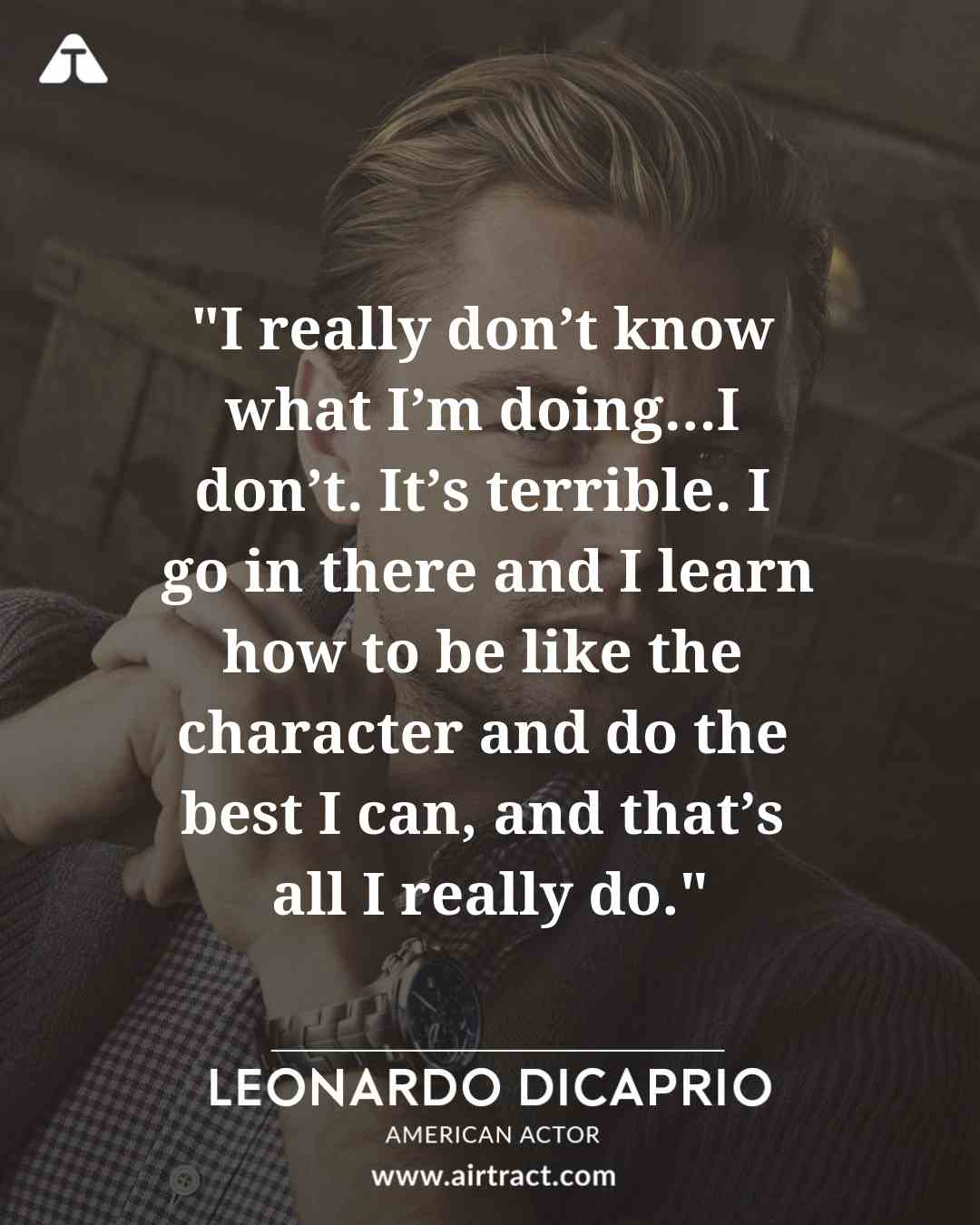 Top 13 Leonardo DiCaprio Quotes That Will Make You Think ...