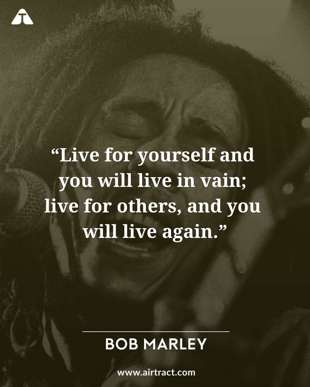 18 Bob Marley Quotes On Life, Peace And Happiness | AirTract