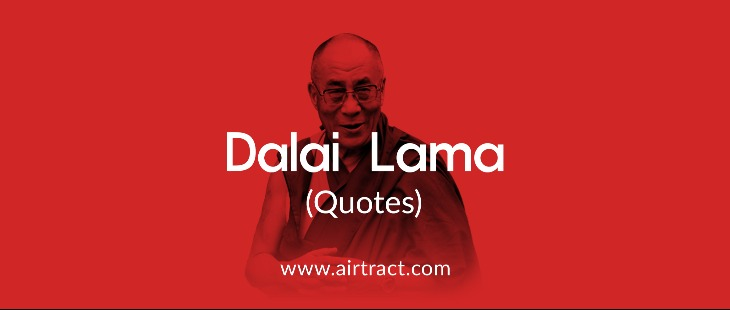 20 Dalai Lama Quotes On Life, Love And Kindness   AirTract