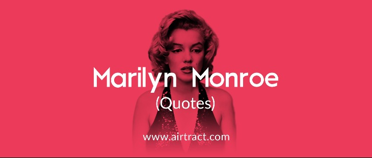 19 Marilyn Monroe Quotes On Life Love And Happiness Airtract