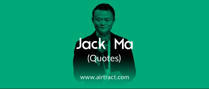17 Brilliant Jack Ma Quotes On Leadership And Success Airtract