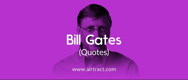 18 Inspiring Bill Gates Quotes On Success And Life Airtract