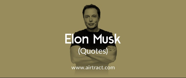 elon musk quotes to get inspired airtract